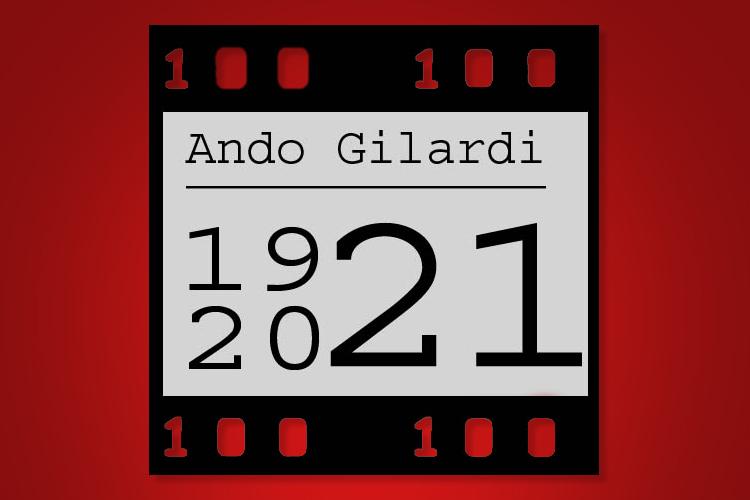 Centenario della nascita di Ando Gilardi 8 giugno 1921- 8 giugno 2021