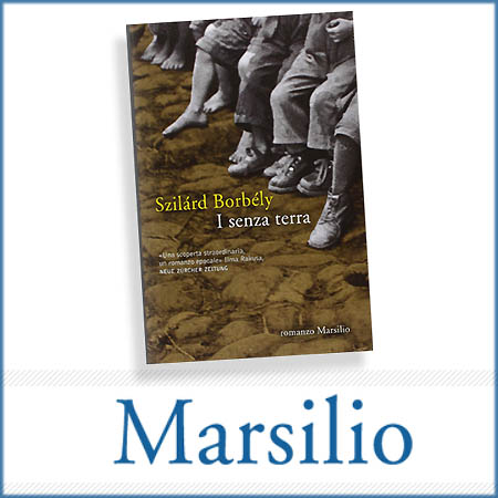 I senza terra, Marsilio editore